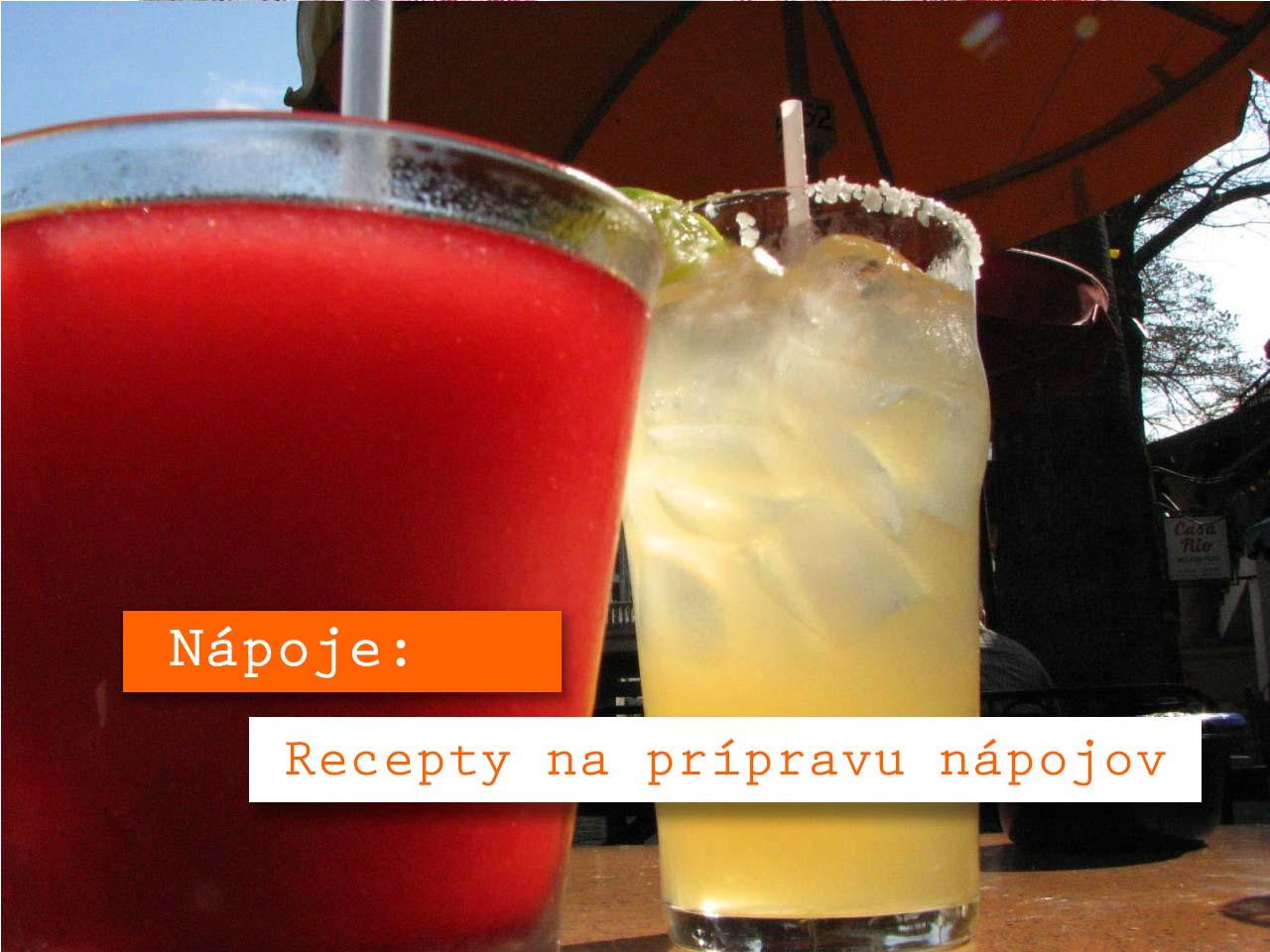 Nápoje-a-recepty-na-prípravu-nápojov Letné recepty, pripravte si letné jedlá