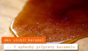 ako-urobiť-karamel-295x172 Domov